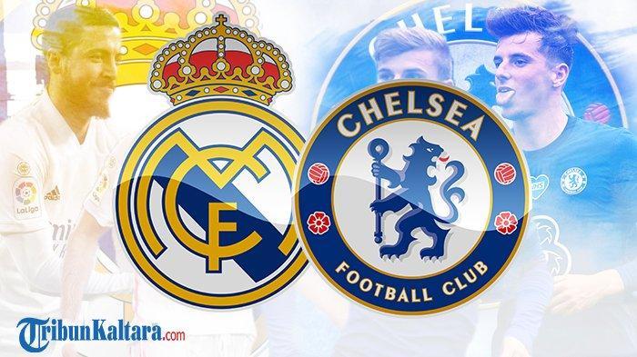 Live Streaming Real Madrid vs Chelsea, Semifinal Liga Champions, Tayang di SCTV Pukul 02.00 Wib