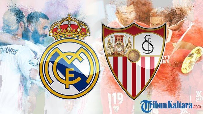Live Streaming Real Madrid vs Sevilla, Momentum Gusur Barcelona dan Atletico Madrid, Pukul 02.00 Wib