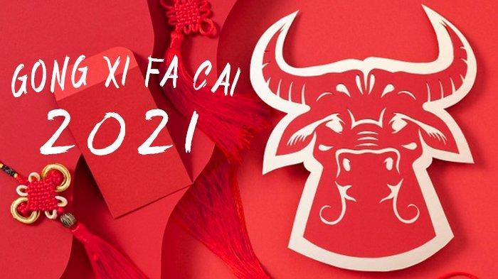 Selamat Tahun Baru Imlek 12 Februari 2021, Tak cuma Gong Xi Fa Cai yang Cocok Dibagikan di Medsos
