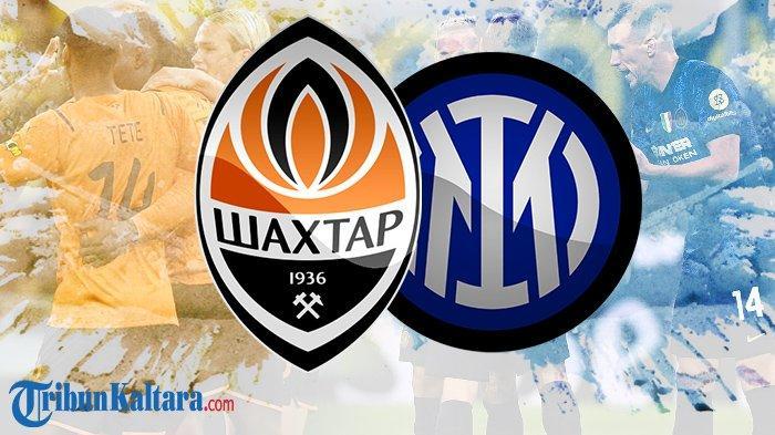 BERLANGSUNG Live Streaming Shakhtar Donetsk vs Inter Milan di Liga Champions, tak Ada Calhanoglu
