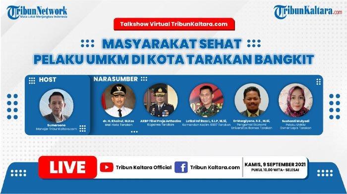 Live Streaming Talkshow Virtual Tribun Kaltara: Masyarakat Sehat, Pelaku UMKM di Tarakan Bangkit