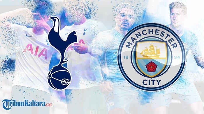 Siaran Langsung Tottenham vs Man City Big Match Liga Inggris di SCTV dan Mola TV Pukul 22.30 Wib