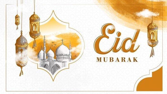 Kumpulan Ucapan Selamat Idul Fitri 1442 Hijriah, Cocok Dikirim kepada Kerabat dan Orang Terdekat