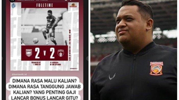 Ungkapan kemarahan Bos Borneo FC Nabil Husein melalui postingan di akun media sosialnya, usai Borneo FC ditahan imbang Persita Tanggerang 2-2. ( Kolase TribunKaltara.com / Instagram / @borneofc.id )