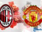 ac-milan-vs-man-united-di-liga-europa-17032021.jpg