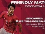 live-streaming-uji-coba-timnas-indonesia-u-23-vs-tira-persikabo.jpg