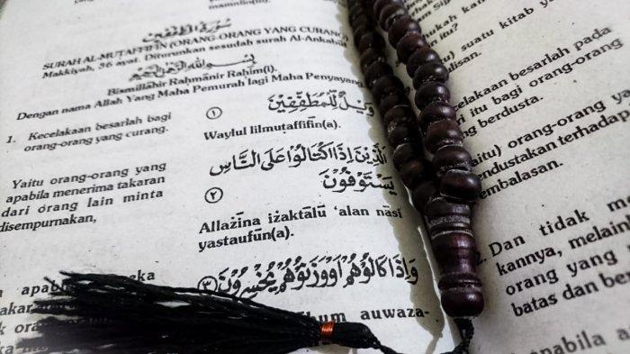 Bacaan Surah Al Mutaffifin Lengkap Bahasa Arab, Latin dan Artinya dalam Bahasa Indonesia