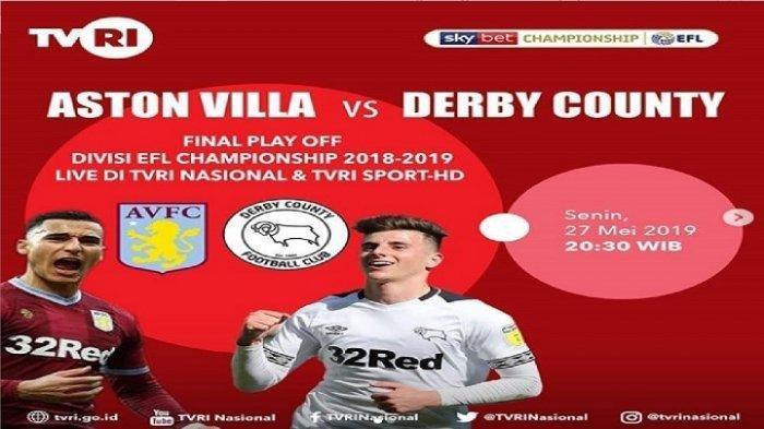 Live TVRI Nasional Aston Villa vs Derby County Final Play OFF Divisi EFL Championship, Asa Lampard