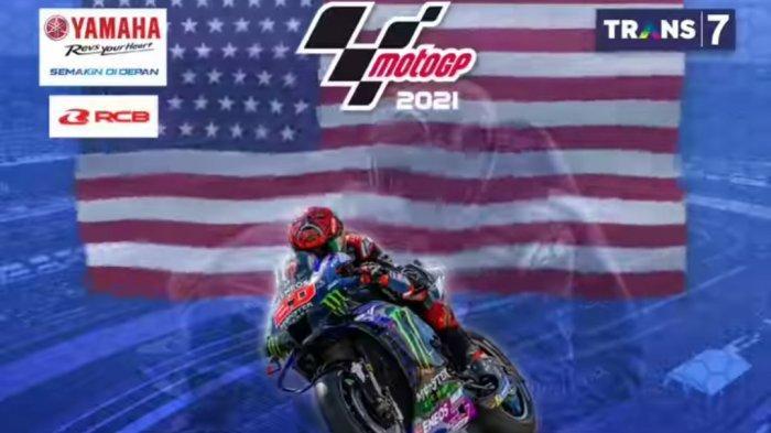 Jadwal Jam Tayang MotoGP Amerika 2021 Hari Ini di TV Trans7, Simak Urutan Start Pebalap & Klasemen