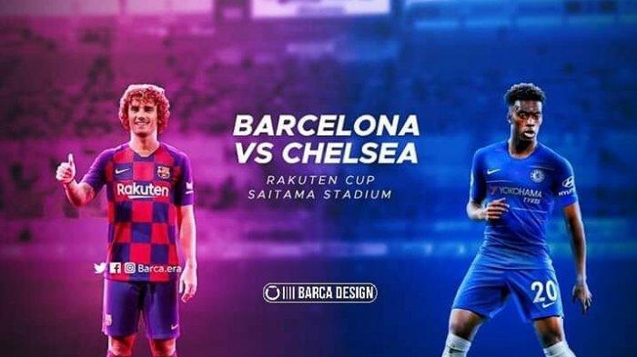 Barcelona vs Chelsea Hari Ini, Live Streaming Chelsea vs Barcelona Laga Pramusim 2019 di Chelsea TV