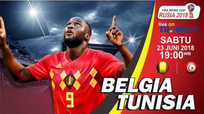 Live Trans TV! Belgia vs Tunisia di Grup G Piala Dunia 2018 Malam Ini, Pelatih Bela Romero Lukaku