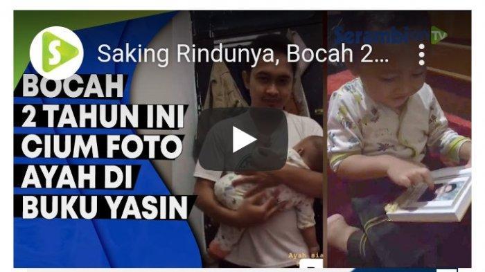 Video Viral Medsos: Karena Rindu, Bocah Umur 2 Tahun Ini Ciumi Foto Mendiang Sang Ayah di Buku Yasin