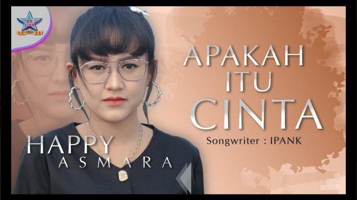 Download Lagu Apakah Itu Cinta dari Happy Asmara DJ Slow Lengkap Lirik dan Video Klip
