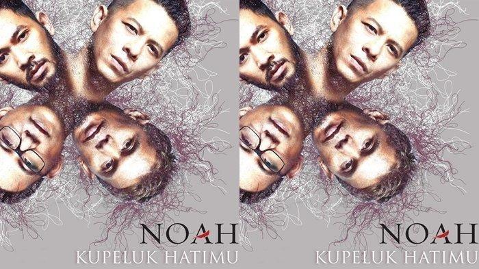 Download Lagu Noah Kupeluk Hatimu, Download Lagu MP3 Noah Kupeluk Hatimu, Lirik Lagu Kupeluk Hatimu