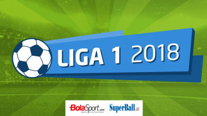 Hasil dan Jadwal Laga di Liga 1 Hari Ini serta Puncak Klasemen Sementara Diraih Bhayangkara FC