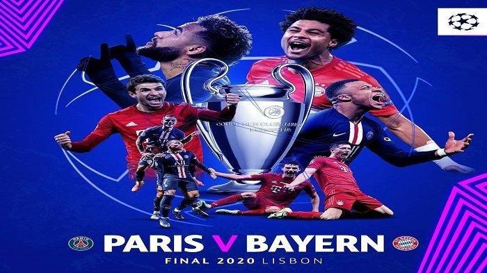 Jadwal Final Liga Champions PSG vs Bayern, Senin (24/8/2020) Kick Off Pukul 02.00 WIB, LIVE SCTV