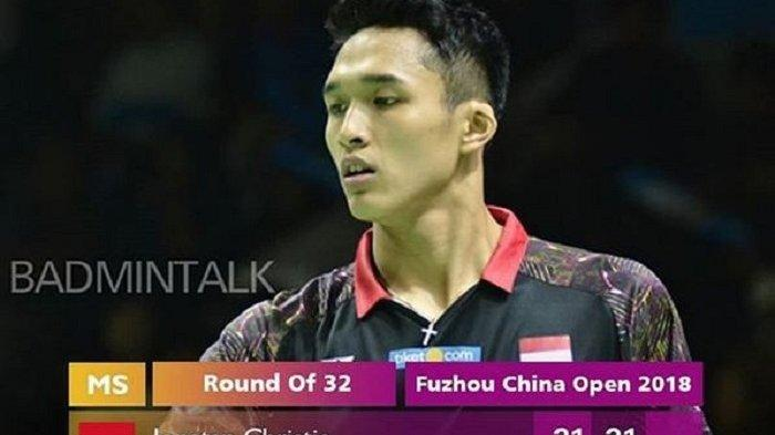 Hasil Fuzhou China Open 2018 : Jonatan Christie Tundukan Wakil India