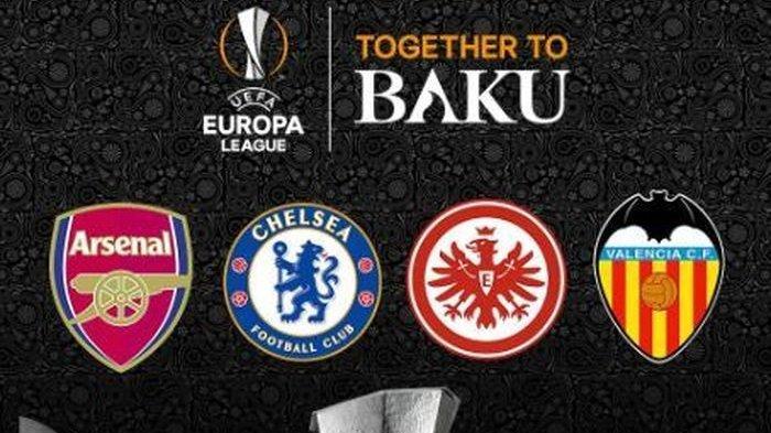 Arsenal Vs Valencia, Frankfurt Vs Chelsea, Ini Jadwal Laga Semifinal Liga Europa