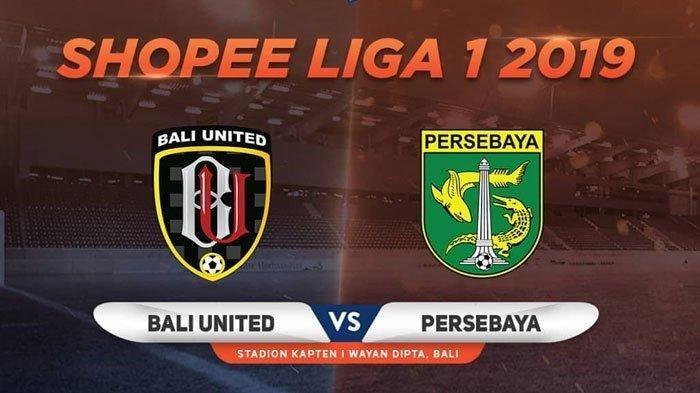 Link Live Streaming Indosiar Bali United vs Persebaya Shopee Liga 1 Live Vidio.com Jam 20.30 WIB