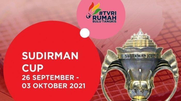 Jadwal Jam Tayang Badminton Piala Sudirman 2021 Hari ini Live TVRI, Indonesia Main Jam 20.00 WIB