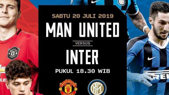 Inter Milan vs MU, Live Streaming Mola TV Manchester United vs Inter Milan Ajang ICC 2019, Live TVRI