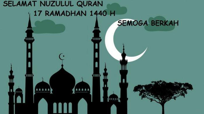 Kajian Ramadan 1440 H: Ini Amalan dan Doa Rasulullah SAW di Malam Nuzulul Quran