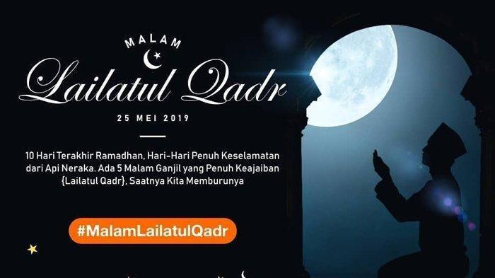 Panduan Ibadah Malam Lailatul Qadar 10 Hari Terakhir Ramadan 1440 H dan Doa-doanya