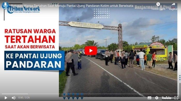 VIDEO Ratusan Pengunjung Tertahan Saat Menuju Wisata Pantai Ujung Pandaran Sampit Kabupaten Kotim