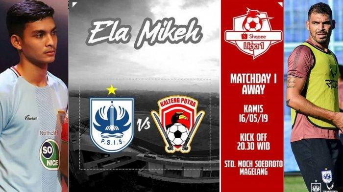 Laga Perdana PSIS Semarang Vs Kalteng Putra di Liga 1 Live Streaming Indosiar, PSIS Waspada