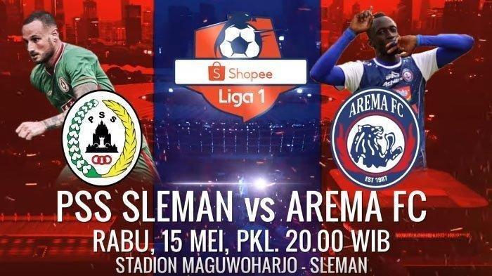 Live Indosiar! Link Live Streaming PSS Sleman vs Arema FC, Siaran Langsung Liga 1 Pukul 20.30 WIB