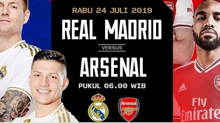 Real Madrid vs Arsenal ICC 2019, Live Streaming Mola TV Arsenal vs Real Madrid Mulai Jam 06.00 WIB