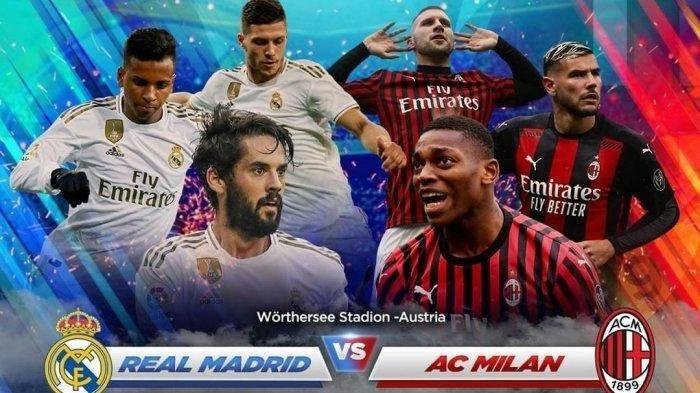 Malam Ini Real Madrid vs AC Milan Live MNC TV & Streaming RCTI Plus, Pra Musim Liga Champions