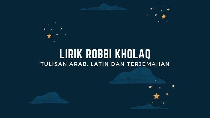 Video dan Lirik Sholawat Robbi Kholaq dari Veve Zulfikar Lengkap Bahasa Arab, Latin dan Terjemahan