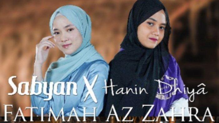 Gandeng Hanin Dhiya, Sabyan Rilis Singel Fatimah Az Zahra