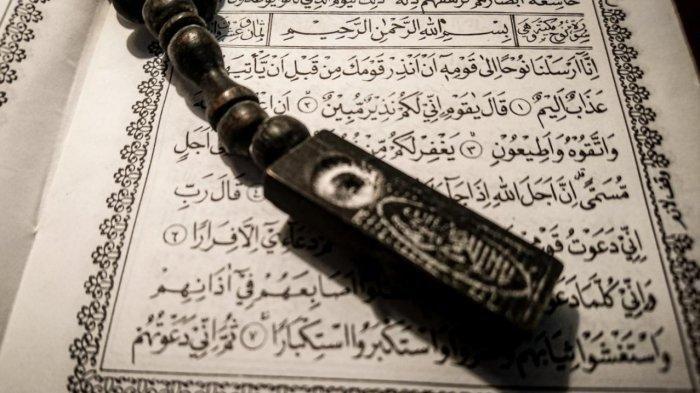 Amalan Meninggal Husnul Khotimah, Simak Surah Nuh dalam Bahasa Arab, Latin dan Terjemahan