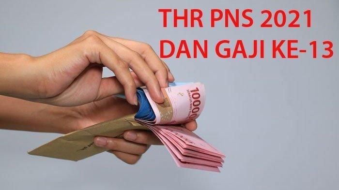 Ilustrasi THR dan gaji ke-13 PNS 2021