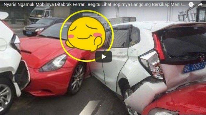 VIDEO: Mobilnya Ditabrak Ferrari, Begini Reaksi Pemilik Saat Melihat Penabraknya Wanita Cantik