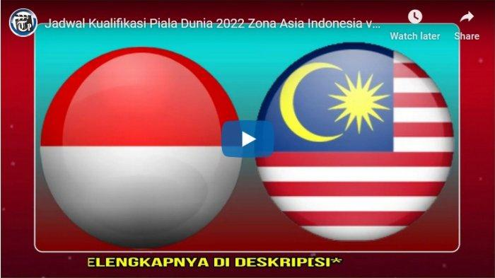 Link Streaming Kualifikasi Piala Dunia 2022, Malam Ini Timnas Indonesia Vs Malaysia