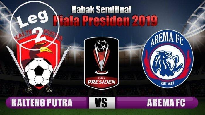 Live Streaming Indosiar Kalteng Putra Vs Arema Piala Presiden 2019, Live Pukul 19.30 WIB Malam Ini!