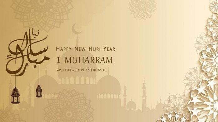 50 Ucapan Tahun Baru Islam 2021 atau 1 Muharram 1443 H Bisa Dikirim Lewat WA, FB dan IG