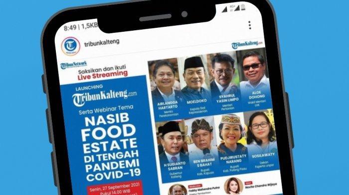 Launching Tribunkalteng.com Hari Ini Sajikan Webinar Bahas Food Estate, Saksikan Secara Streaming
