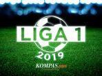 ilustrasi-liga-1-2019-kompascomakbar-bhayu-tamtomo.jpg