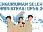pengumuman-seleksi-administrasi-pendaftaran-cpns-2018_20181020_214347.jpg