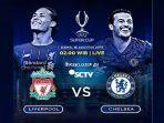 uefa-super-cup-2019-live-streaming-liverpool-vs-chelsea-live-sctv-piala-super-eropa-dinihari.jpg