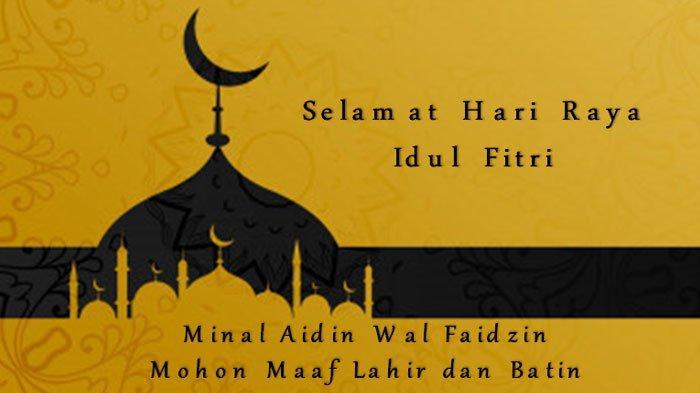 10 Kumpulan Ucapan Idul Fitri 2019 Berbahasa Arab, Inggris dan Indonesia, Bisa Dibagikan ke Keluarga