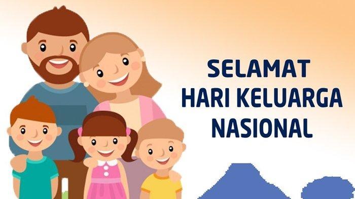 13 Ucapan Selamat Hari Keluarga Nasional atau Harganas yang Diperingati Hari Ini, 29 Juni