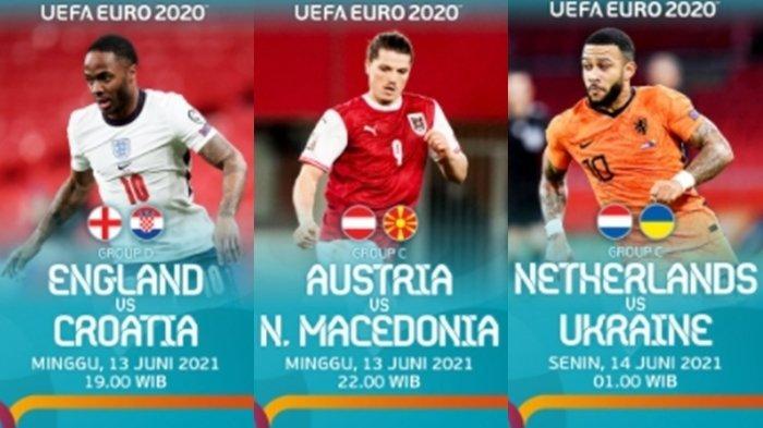 Jadwal Siaran Langsung EURO 2020 Malam Ini, 3 Laga Seru Inggris Hingga Belanda, Live Streaming RCTI