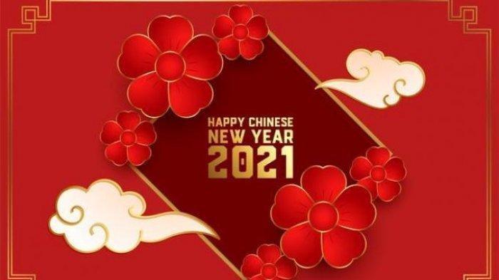 Lengkap 30 Kumpulan Ucapan Tahun Baru Imlek 2021 Bahasa Mandarin, Bahasa Inggris dan Terjemahannya