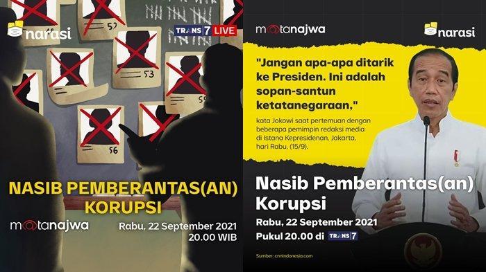 Mata Najwa Hari Ini Live Trans 7 'Nasib Pemberantas(an) Korupsi', Pidato Jokowi Disorot