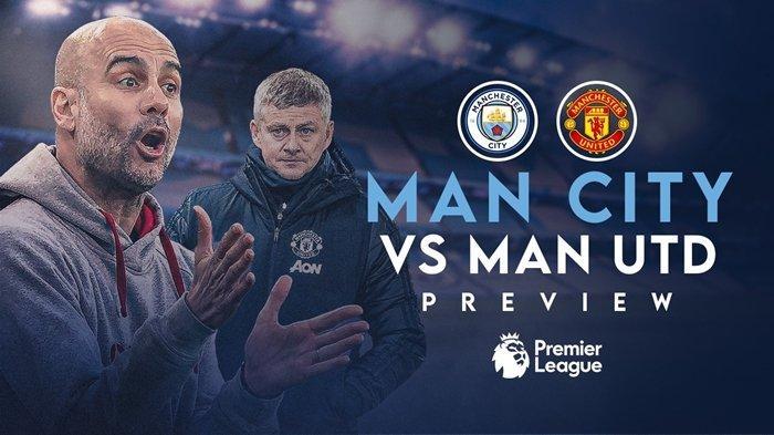 Prediksi, Line Up & Jadwal Tayang Liga Inggris Malam Ini, Man City vs Man United, Live Mola TV